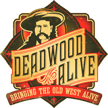 Deadwood Alive